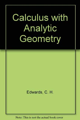 9780134639932: Calculus with Analytic Geometry