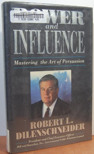 9780134640419: Power and Influence: Mastering the Art of Persuasion