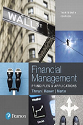 9780134640846: Financial Management: Principles and Applications Plus MyLab Finance with Pearson eText -- Access Card Package (13th Edition) (The Pearson Series in Finance)