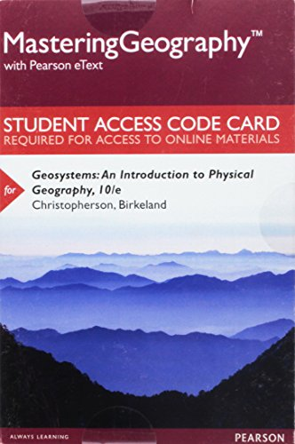 9780134642147: Mastering Geography with Pearson eText -- Standalone Access Card -- for Geosystems: An Introduction to Physical Geography (10th Edition)