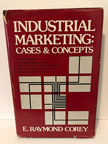 9780134642482: Industrial Marketing: Cases and Concepts