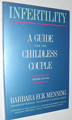 9780134643304: Infertility: A Guide for the Childless Couple