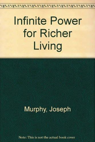 9780134643472: Infinite Power for Richer Living