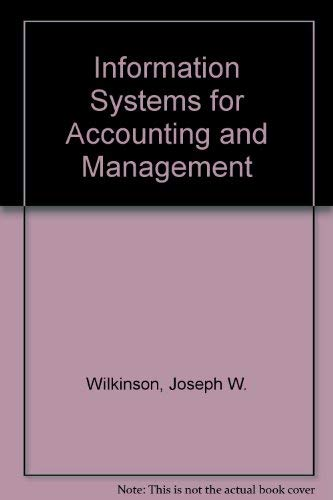 9780134644059: Information Systems for Accounting and Management: Concepts, Applications, and Technology