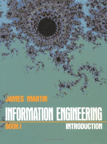 9780134644622: Information Engineering, Book I: Introduction: Introduction and Principles Bk. 1 (The James Martin books on information systems)