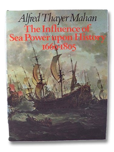 9780134645377: The influence of sea power upon history, 1660-1805