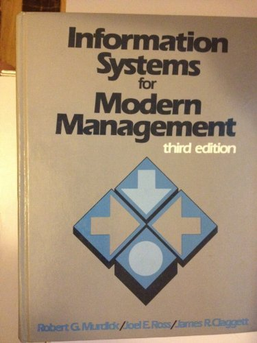 Information Systems for Modern Management: Joel E. Ross;