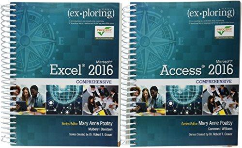 9780134650548: Exploring Microsoft Office Excel 2016 Comprehensive; Exploring Microsoft Office Access 2016 Comprehensive