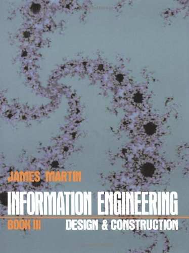 9780134655017: Information Engineering: Design and Construction Bk.3