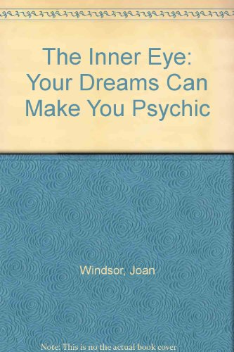 9780134655680: The Inner Eye: Your Dreams Can Make You Psychic