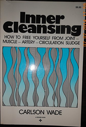 INNER CLEANSING How to Free yourself from Jount - Muscle - Artery - Circulation Slude