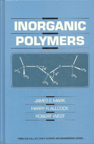 9780134658810: Inorganic Polymers (PRENTICE HALL ADVANCED REFERENCE SERIES PHYSICAL AND LIFE SCIENCES)