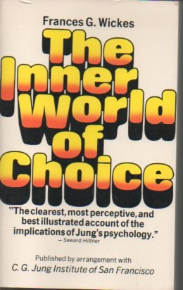 The inner world of choice: Wickes, Frances G.