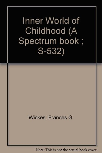 9780134660455: Inner World of Childhood (A Spectrum book ; S-532)
