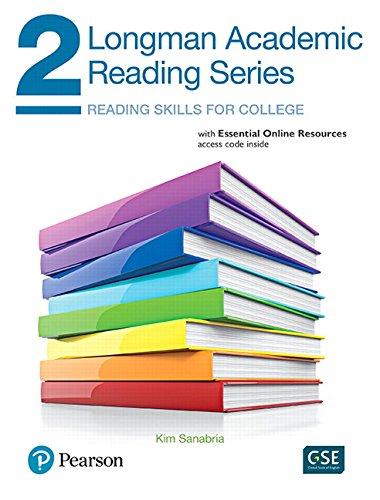 Longman Academic Reading Series 2 with Essential: Sanabria, Kim