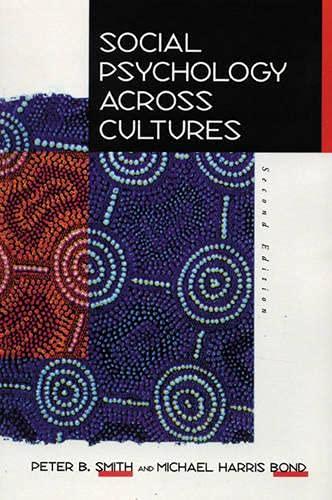 9780134663432: Social Psychology Across Cultures