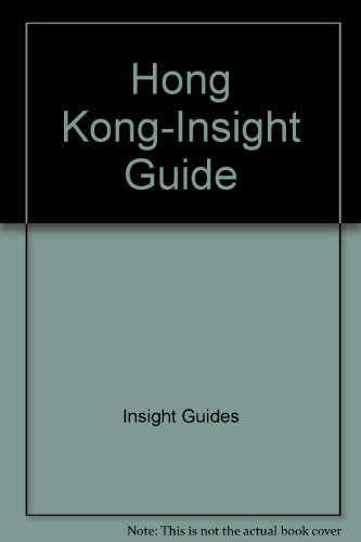 Hong Kong-Insight Guide (Insight Guide Hong Kong): Insight Guides