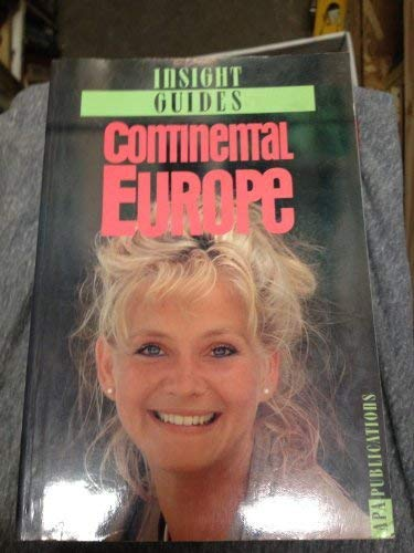 9780134665825: Continental Europe-Insight Guide (Insight Guide Continental Europe)
