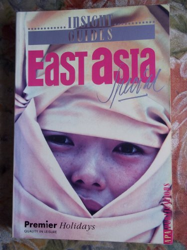 Insight Guide East Asia: Guides, Insight
