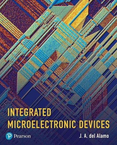 9780134670904: Integrated Microelectronic Devices: Physics and Modeling