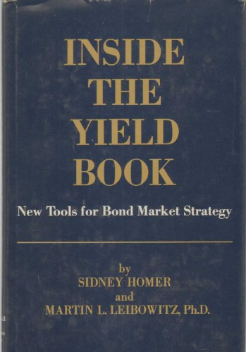 9780134675480: Inside the Yield Book; New Tools for Bond Market Strategy