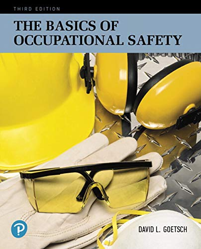 9780134678719: The Basics of Occupational Safety (3rd Edition) (What's New in Trades & Technology)