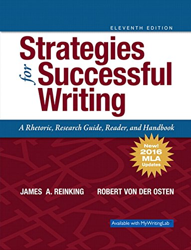 9780134678740: Strategies for Successful Writing: A Rhetoric, Research Guide, Reader and Handbook: MLA Update