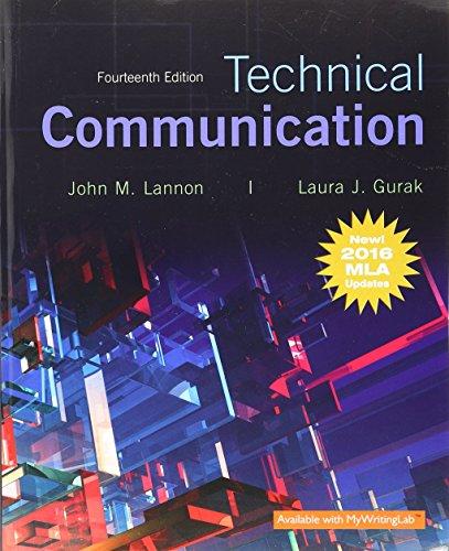 Technical Communication, MLA Update (14th Edition): Lannon, John M.;