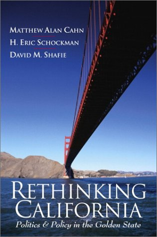 9780134679129: Rethinking California: Politics and Policy in the Golden State