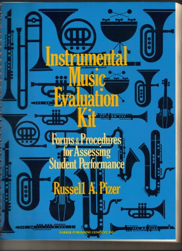 9780134681177: Instrumental Music Evaluation Kit: Forms and Procedures for Assessing Student Performance