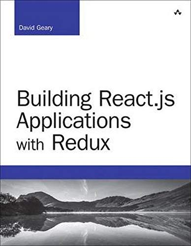 9780134681382: Building React.js Applications with Redux