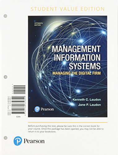 Management Information Systems: Managing the Digital Firm,: Kenneth C Laudon,
