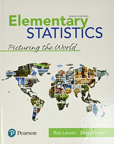 9780134684901: Elementary Statistics: Picturing the World Plus MyLab Statistics with Pearson eText -- 24 Month Access Card Package (7th Edition) (What's New in Statistics)