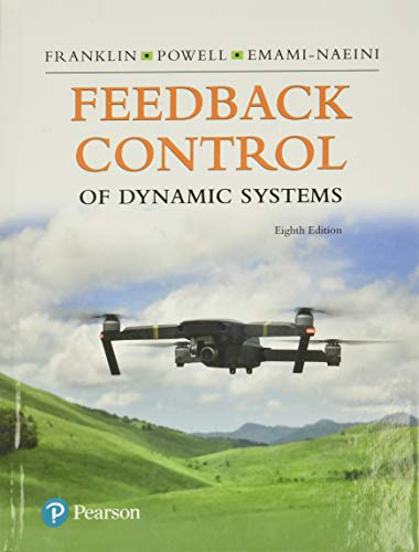 9780134685717: Feedback Control of Dynamic Systems (What's New in Engineering)