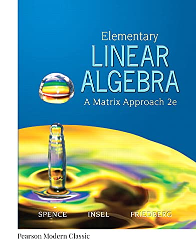9780134689470: Elementary Linear Algebra: A Matrix Approach
