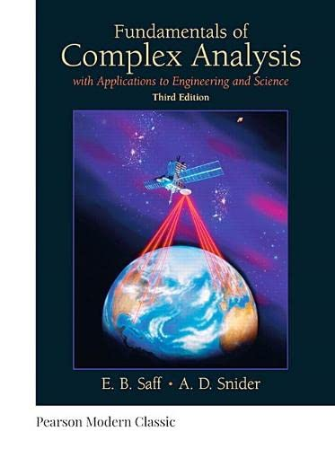 9780134689487: Fundamentals of Complex Analysis: with Applications to Engineering and Science (Classic Version) (3rd Edition) (Pearson Modern Classics for Advanced Mathematics Series)