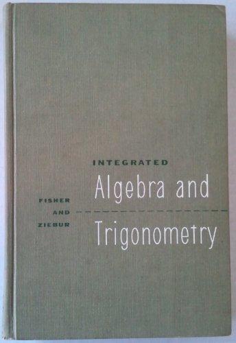 9780134689593: Integrated algebra and trigonometry, with analytic geometry
