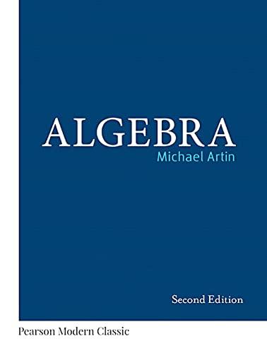 9780134689609: Algebra (Classic Version) (2nd Edition) (Pearson Modern Classics for Advanced Mathematics Series)