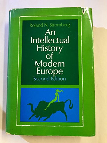 Intellectual History of Modern Europe: Stromberg, Roland N.