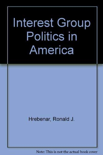 9780134692548: Interest Group Politics in America