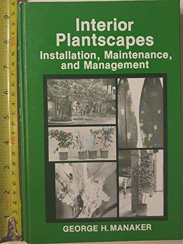 9780134693125: Interior Plantscapes: Installation, Maintenance and Management