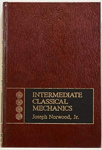 9780134696355: Intermediate Classical Mechanics