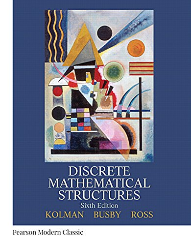 9780134696447: Discrete Mathematical Structures (Classic Version) (6th Edition) (Pearson Modern Classics for Advanced Mathematics Series)