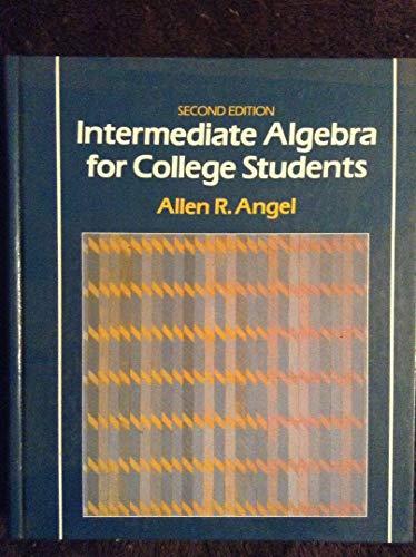 9780134700557: Intermediate Algebra for College Students