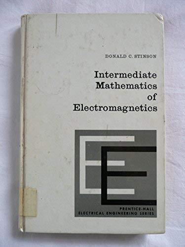 Intermediate Mathematics of Electromagnetics (Electrical Engineering): Donald C. Stinson