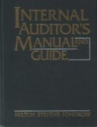9780134711942: Internal Auditor's Manual and Guide: The Practitioner's Guide to Internal Auditing