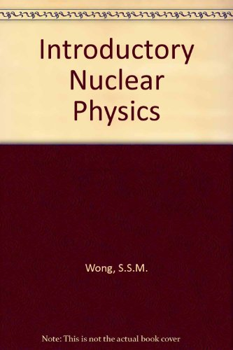 9780134715667: Introductory Nuclear Physics