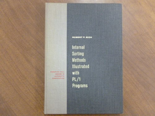 9780134723570: Internal Sorting Methods Illustrated with P.L/1 Program (Prentice-Hall series in automatic computation)