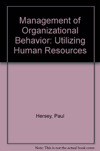9780134725239: Management of Organizational Behavior: Utilizing Human Resources