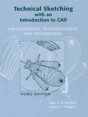 9780134725727: Technical Sketching with an Introduction to CAD: For Engineers, Technologists and Technicians